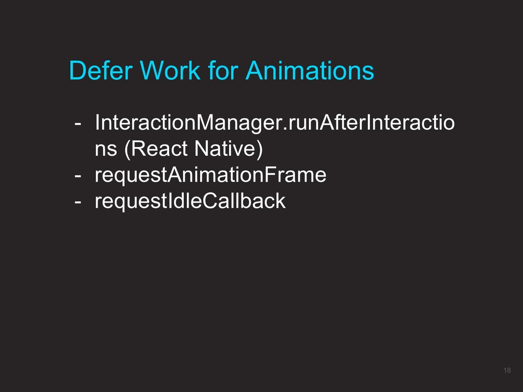 Defer Work for Animations 18 - InteractionManag...