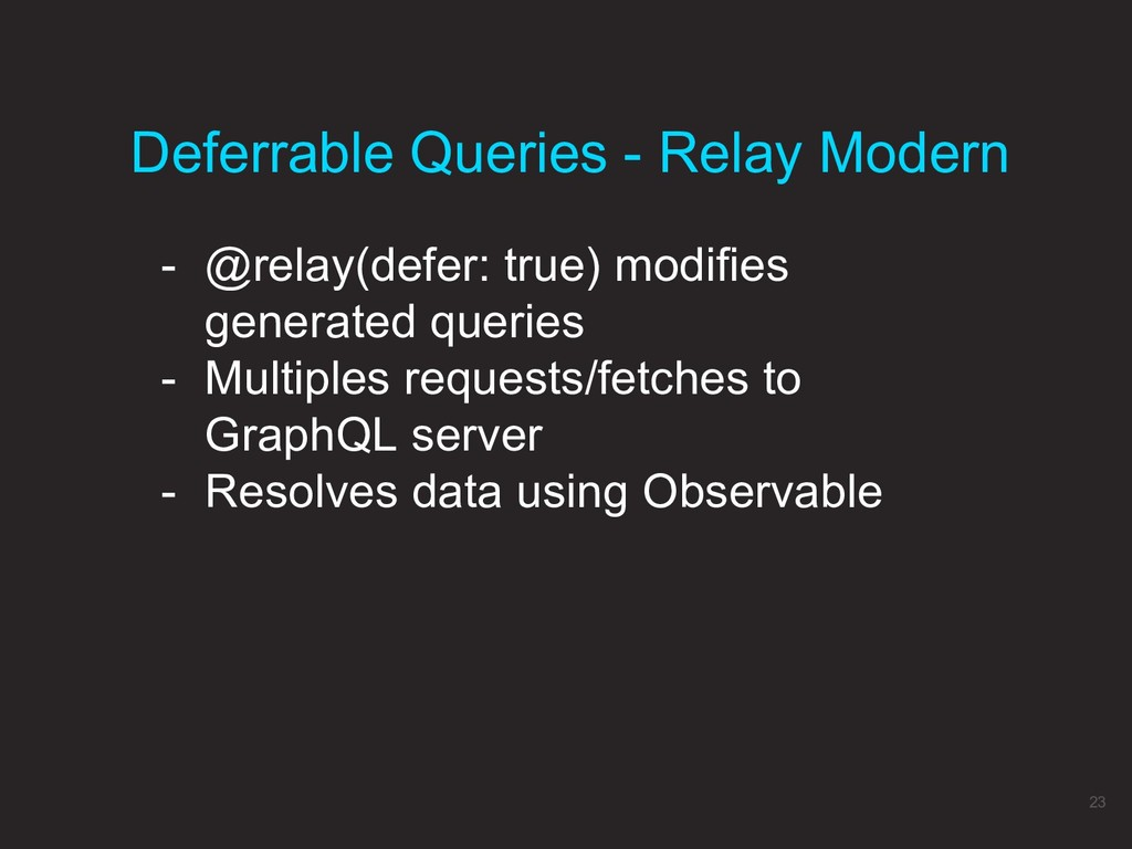 Deferrable Queries - Relay Modern 23 - @relay(d...