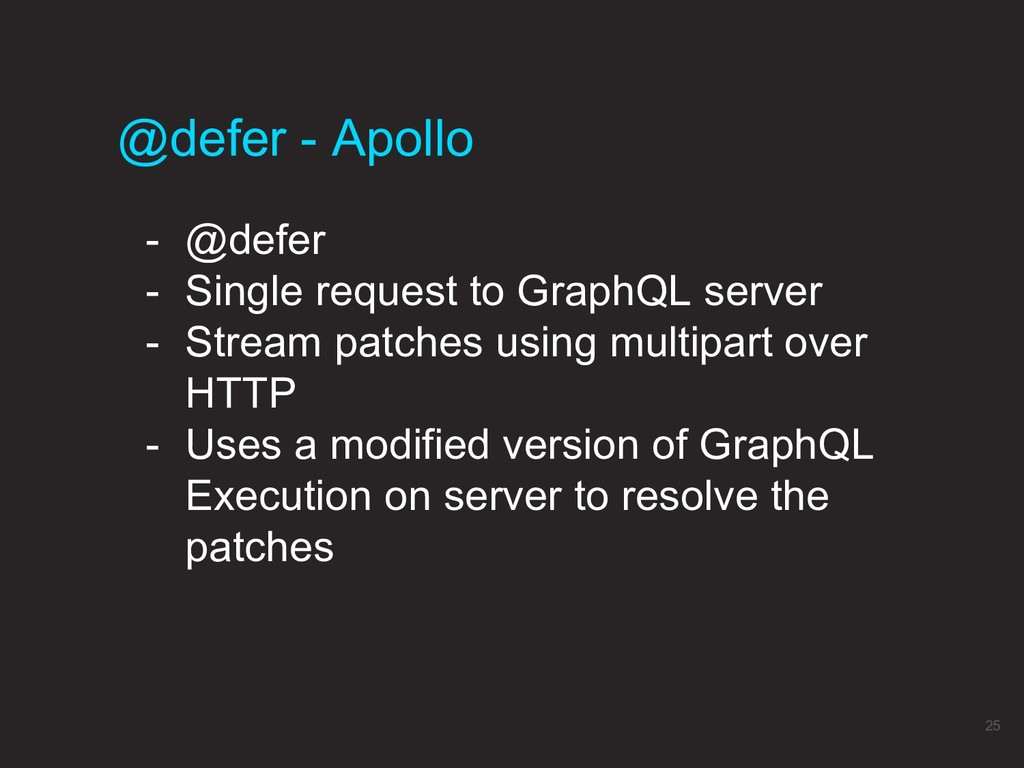 @defer - Apollo 25 - @defer - Single request to...