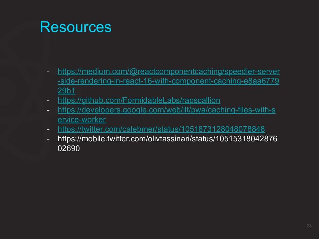 Resources 28 - https://medium.com/@reactcompone...
