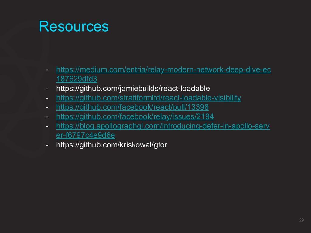 Resources 29 - https://medium.com/entria/relay-...