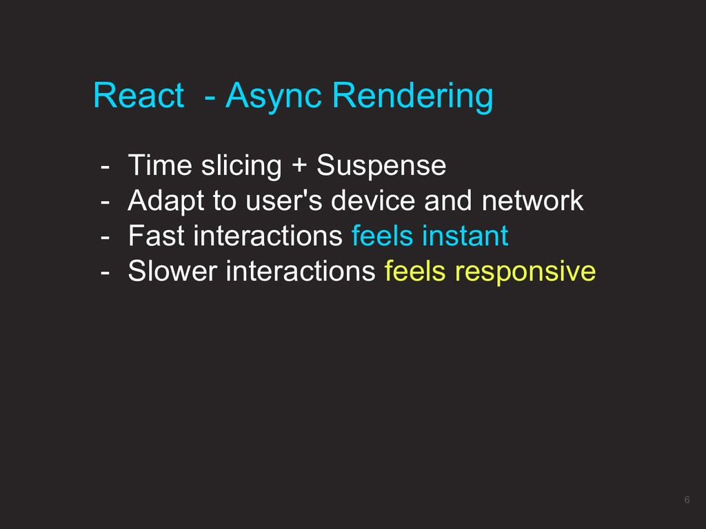 React - Async Rendering 6 - Time slicing + Susp...