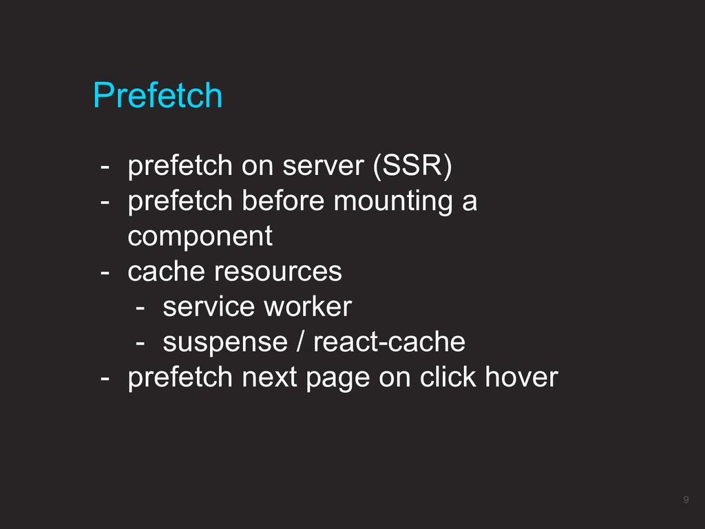 Prefetch 9 - prefetch on server (SSR) - prefetc...