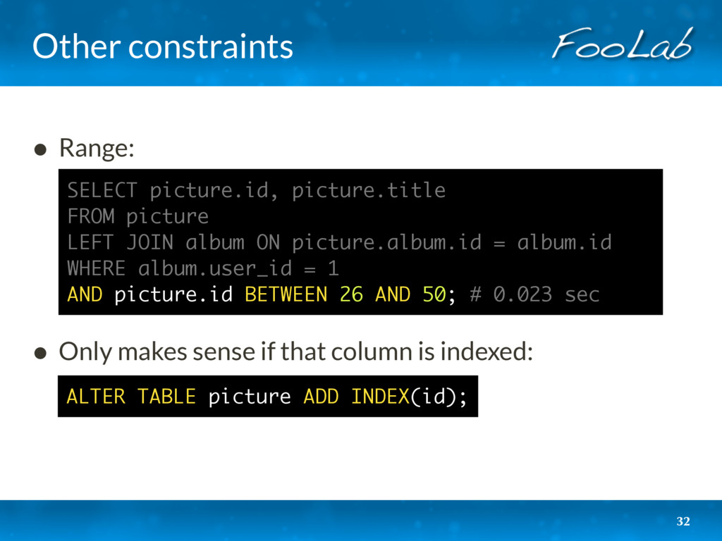 Other constraints 32 • Range:     • Only m...