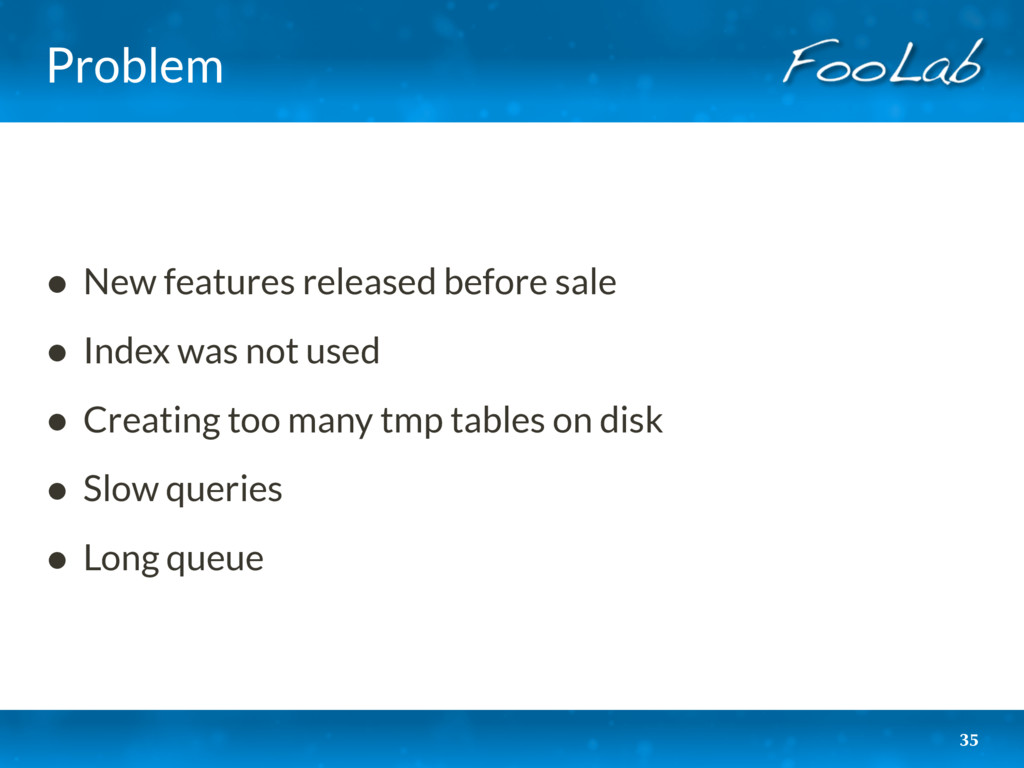 Problem • New features released before sale • I...