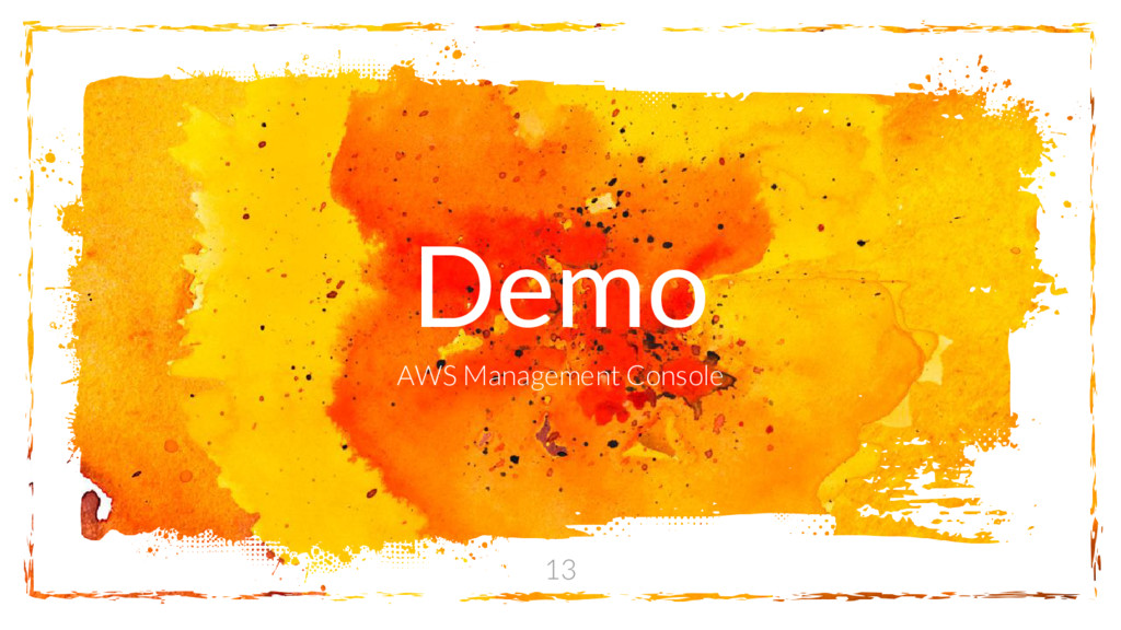 Demo AWS Management Console 13