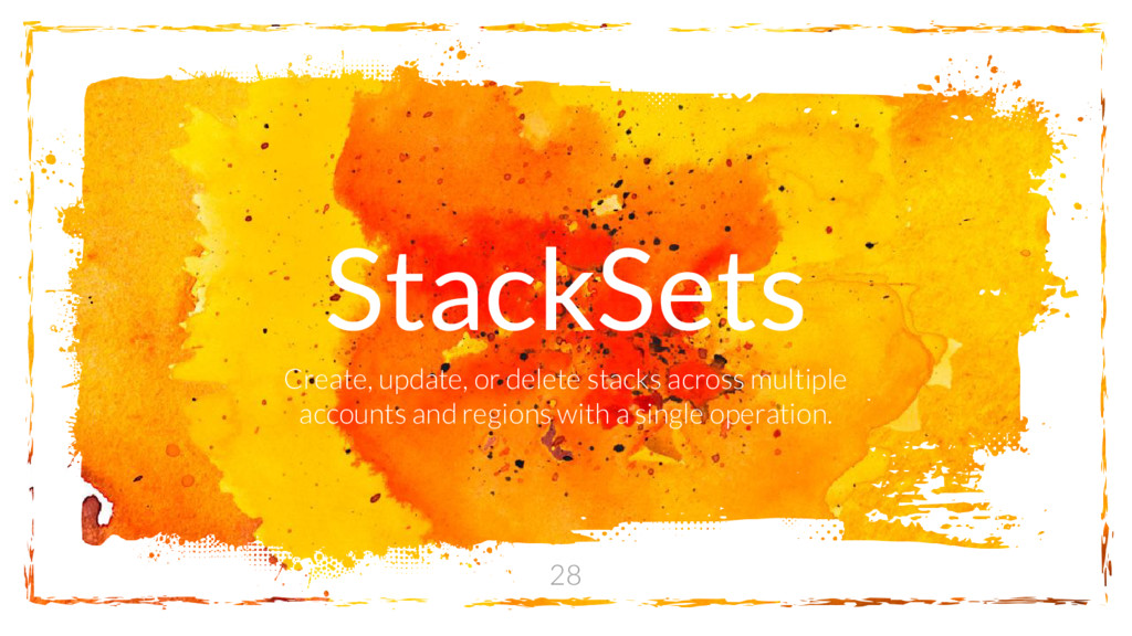 StackSets Create, update, or delete stacks acro...