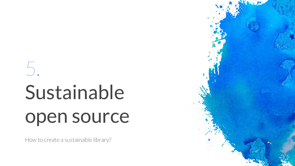 5. Sustainable open source How to create a sust...