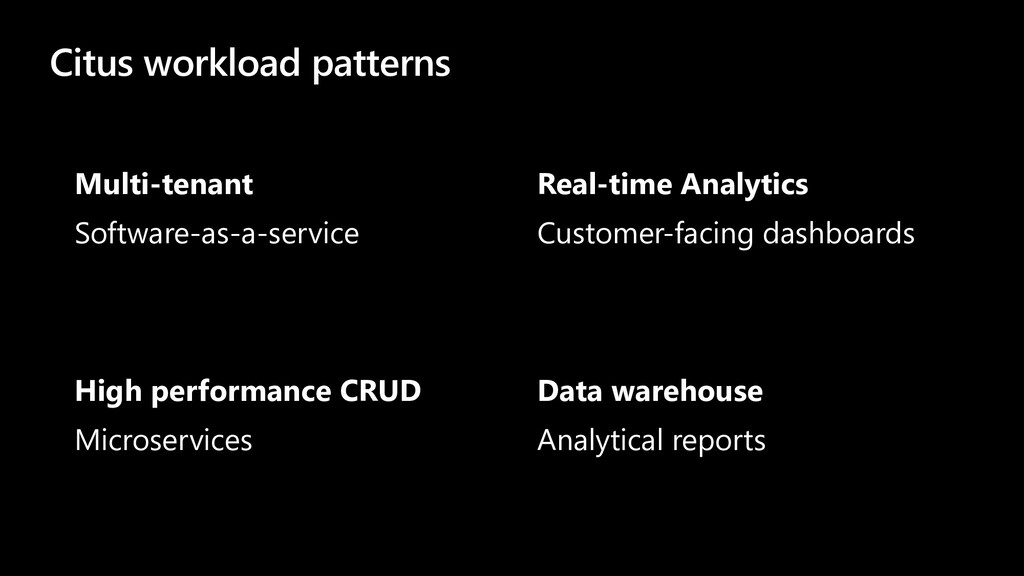 Citus workload patterns Multi-tenant Software-a...