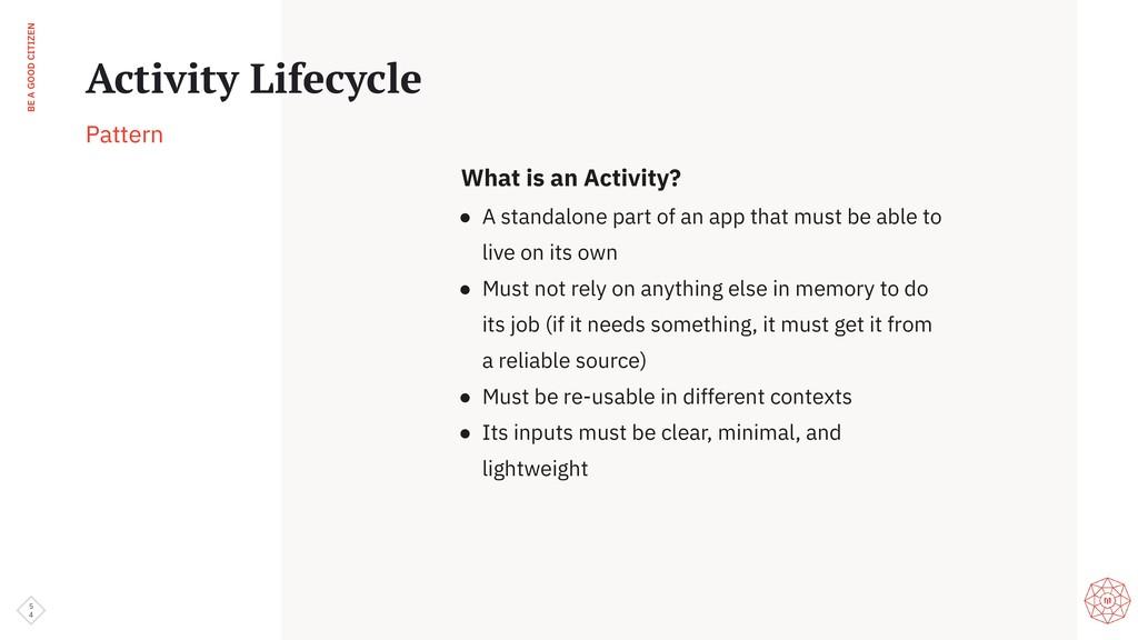 BE A GOOD CITIZEN What is an Activity? ● A stan...
