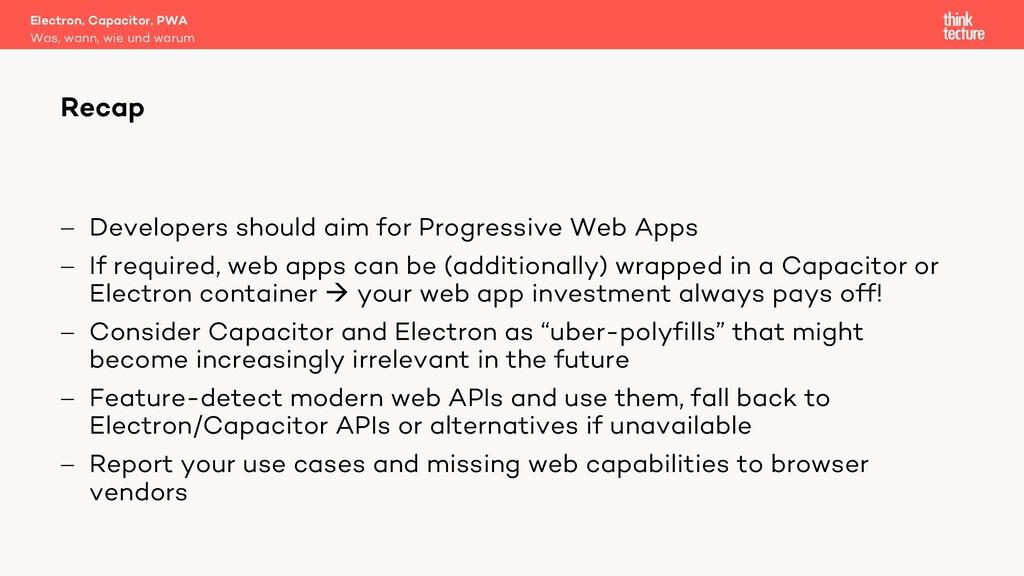 - Developers should aim for Progressive Web App...