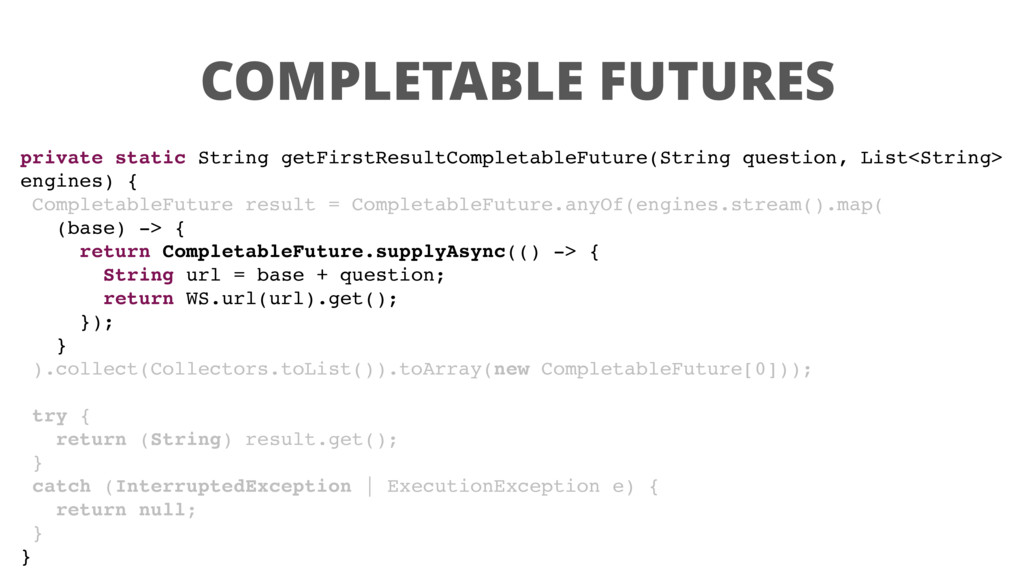 COMPLETABLE FUTURES private static String getFi...