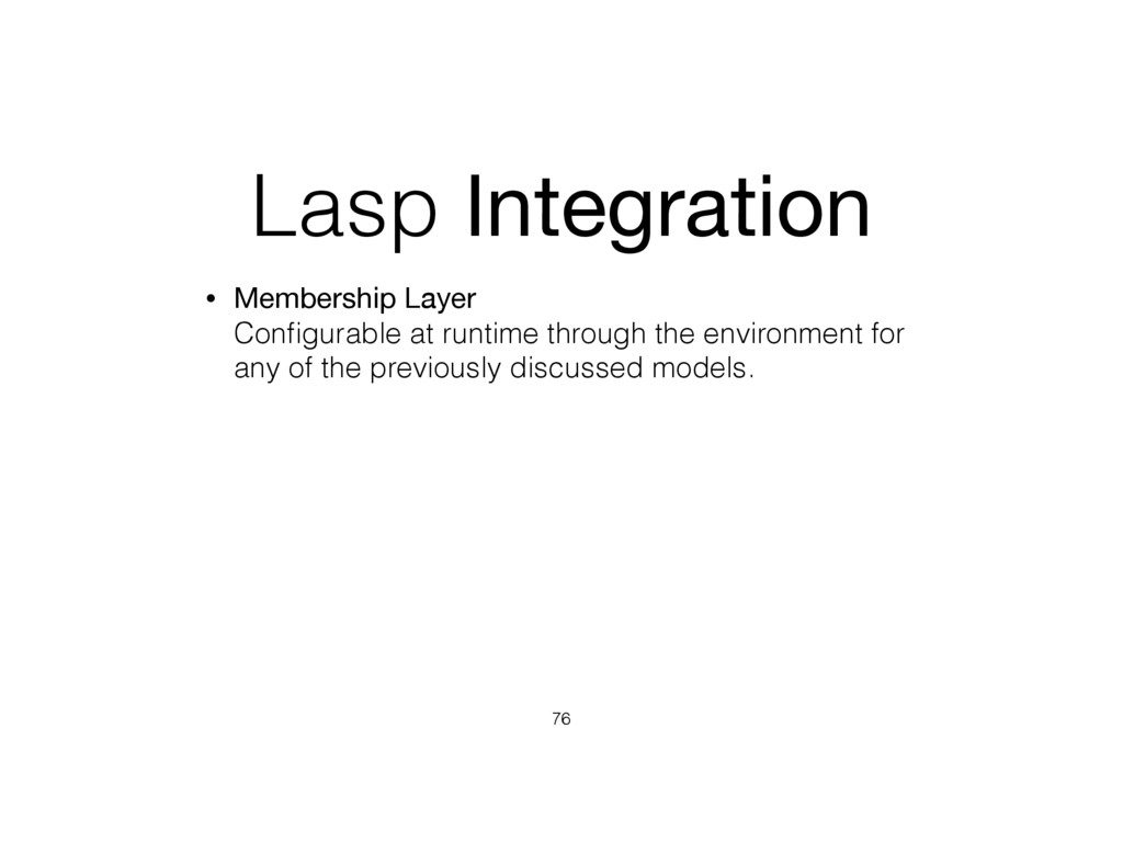 Lasp Integration • Membership Layer Configurabl...