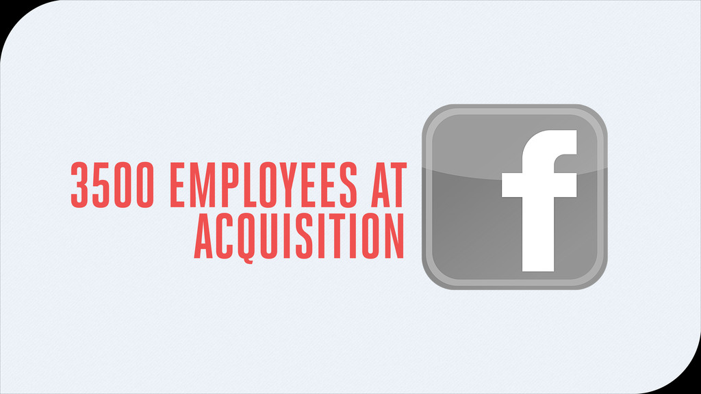 3500 EMPLOYEES AT ACQUISITION