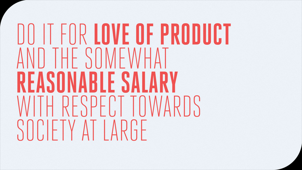 DO IT FOR LOVE OF PRODUCT