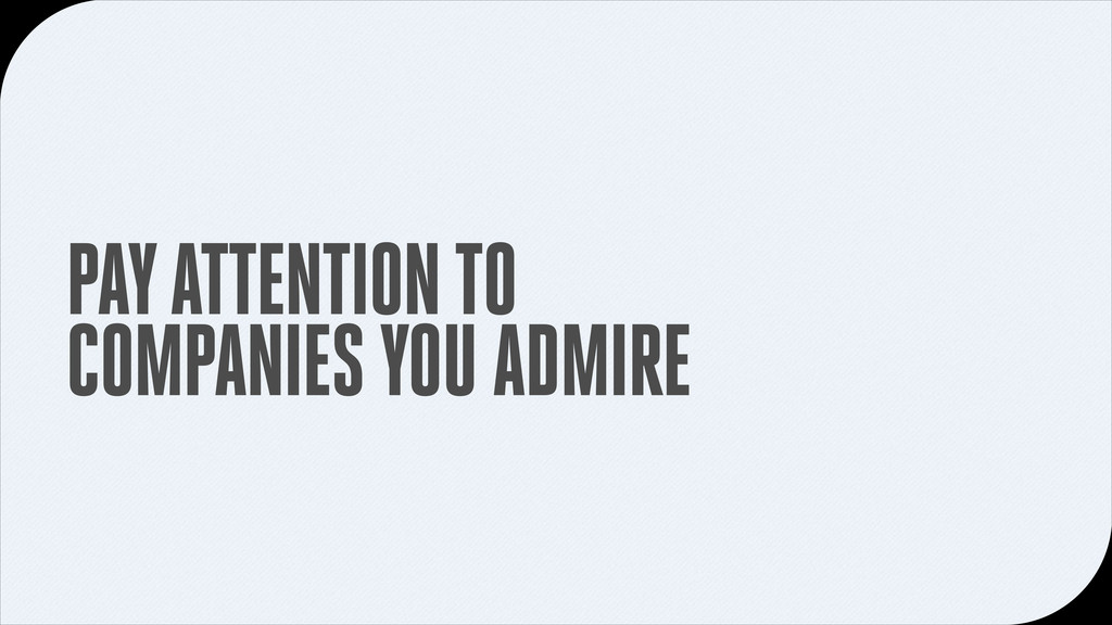 PAY ATTENTION TO