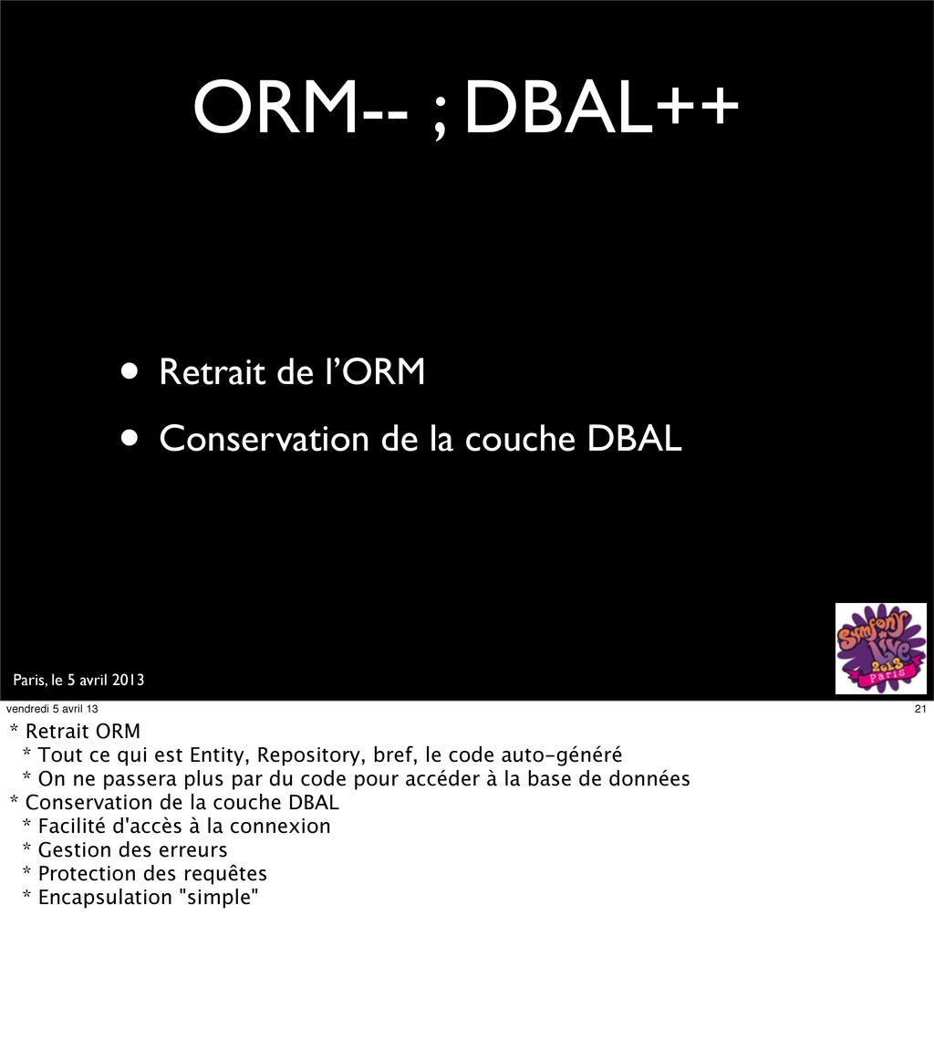 Paris, le 5 avril 2013 ORM-- ; DBAL++ • Retrait...