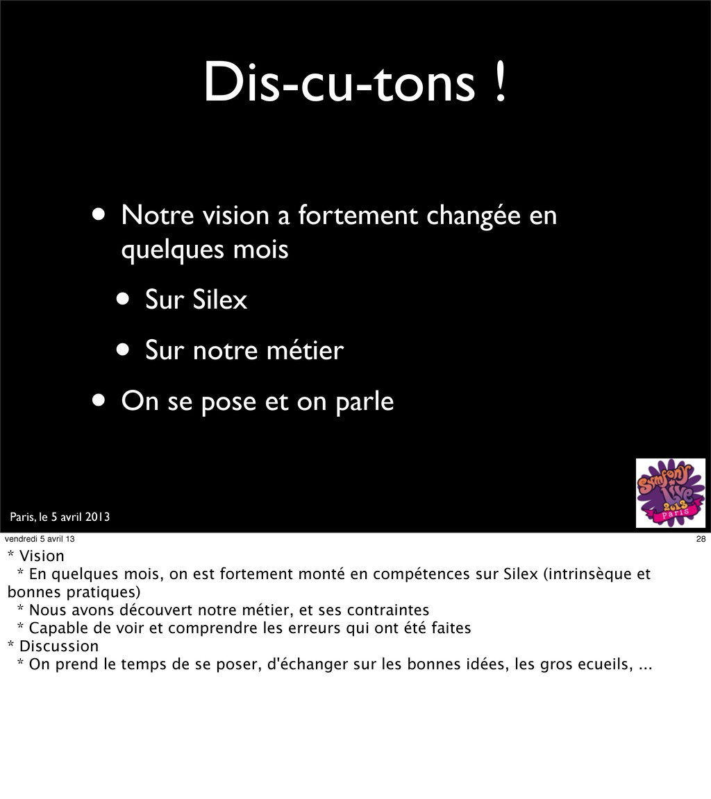 Paris, le 5 avril 2013 Dis-cu-tons ! • Notre vi...