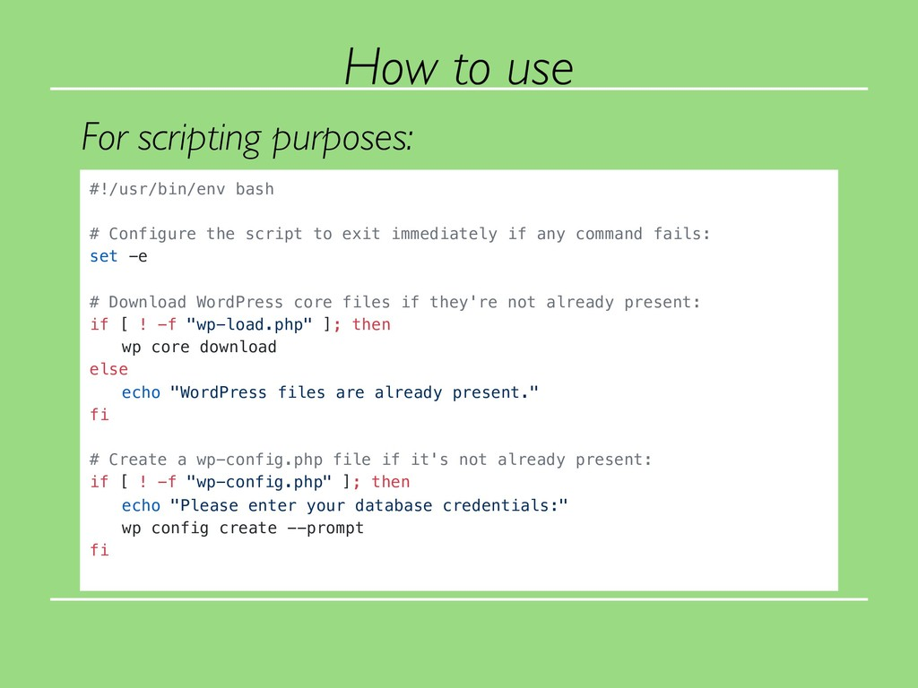 For scripting purposes: How to use #!/usr/bin/e...