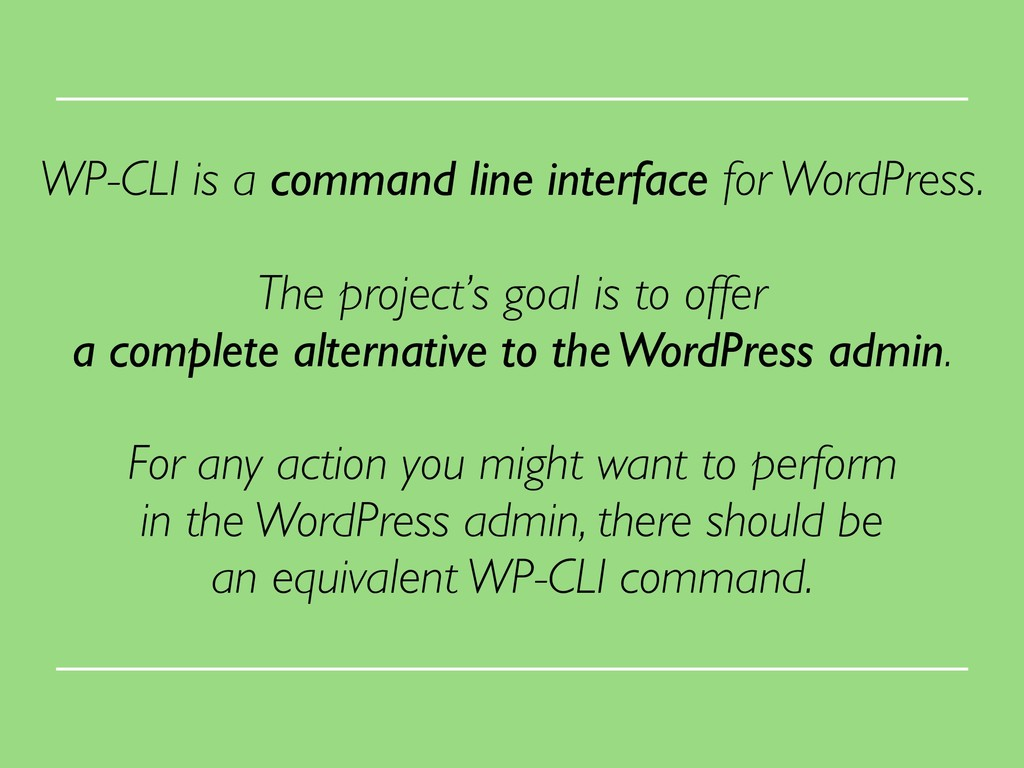 WP-CLI is a command line interface for WordPres...