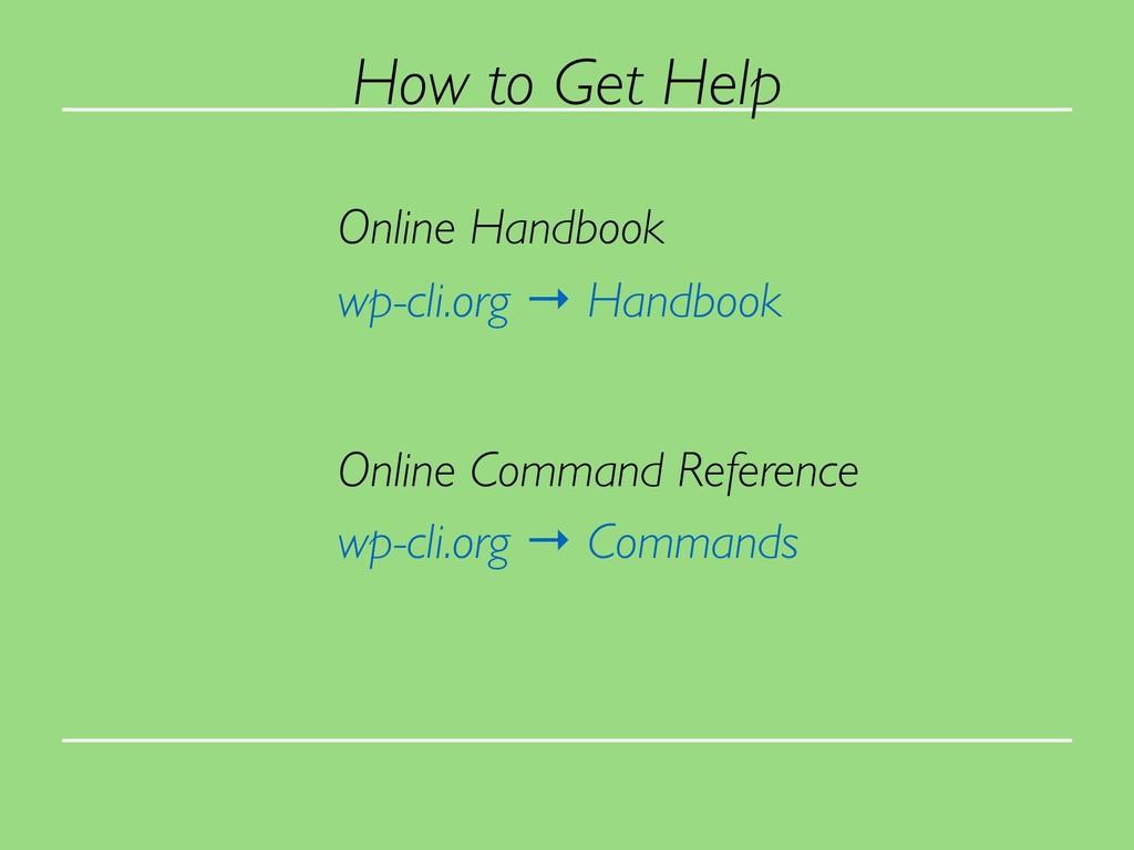 Online Handbook wp-cli.org → Handbook Online Co...