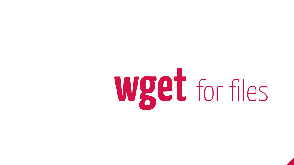 wget for files