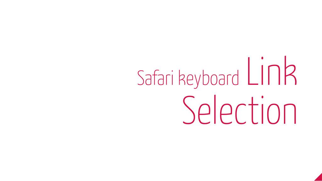 Safari keyboard Link Selection