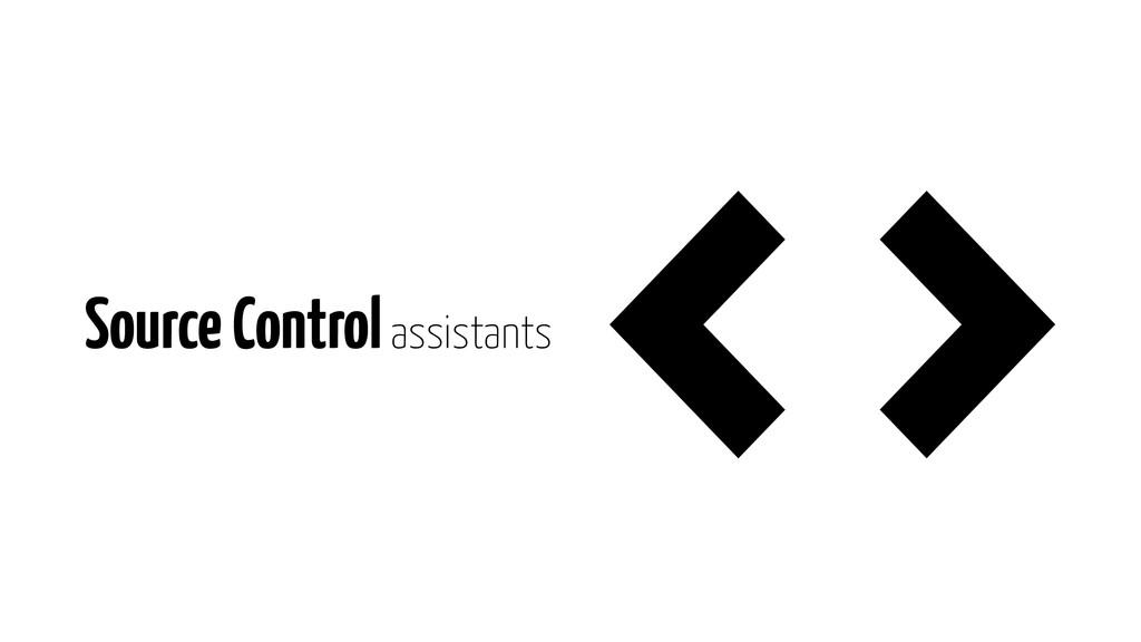 Source Control assistants