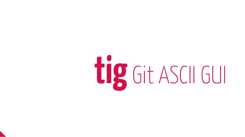 tig Git ASCII GUI