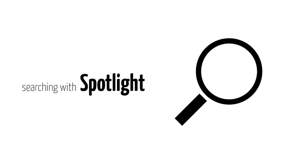 searching with Spotlight