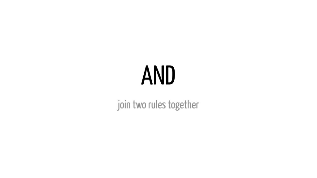 AND join two rules together