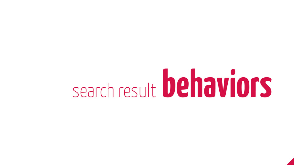 search result behaviors