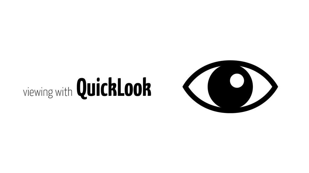 viewing with QuickLook