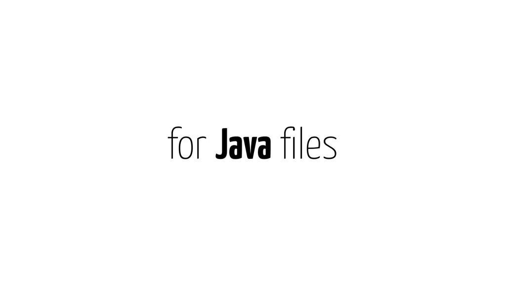 for Java files