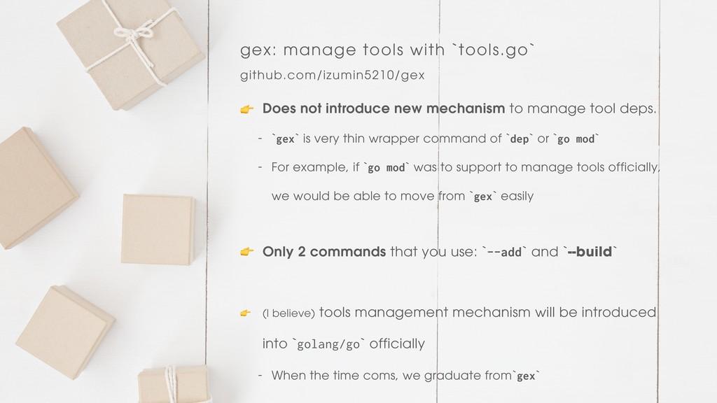 gex: manage tools with `tools.go` github.com/iz...