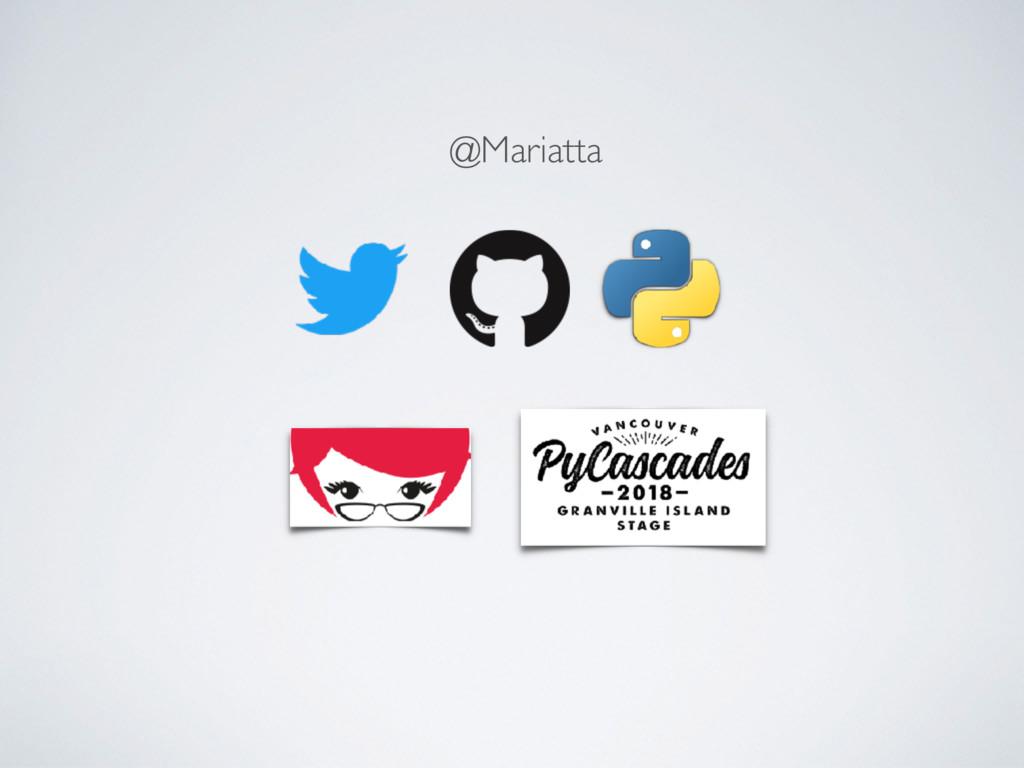 @Mariatta
