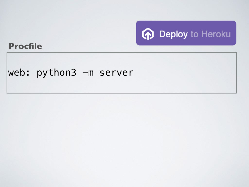 web: python3 -m server Procfile