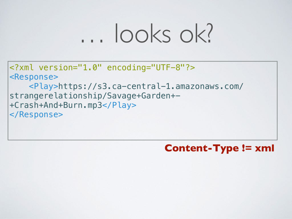 "… looks ok? <?xml version=""1.0"" encoding=""UTF-8..."