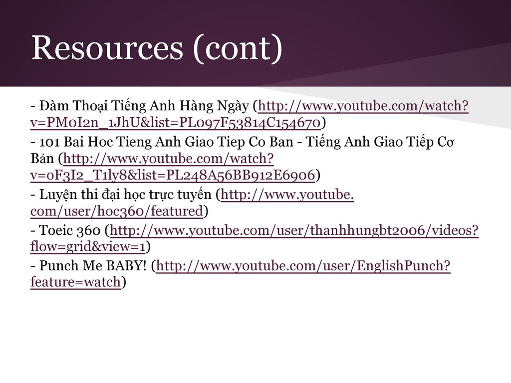 Resources (cont) - Đàm Thoại Tiếng Anh Hàng Ngà...