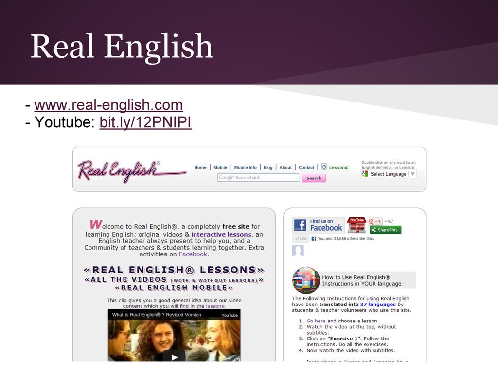 Real English - www.real-english.com - Youtube: ...