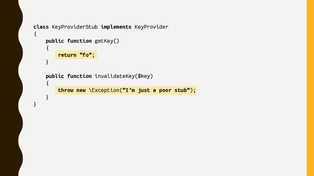 class KeyProviderStub implements KeyProvider { ...