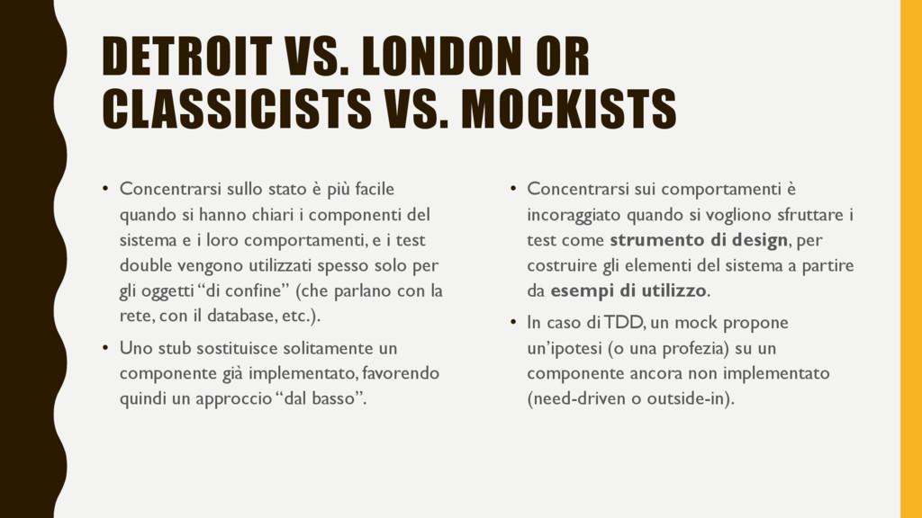 DETROIT VS. LONDON OR CLASSICISTS VS. MOCKISTS ...