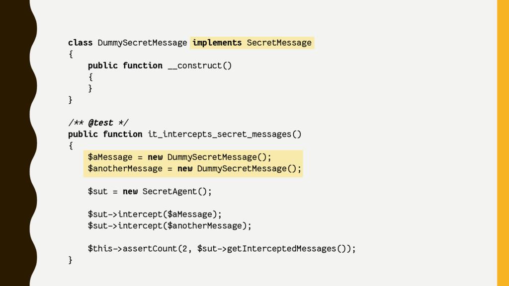 class DummySecretMessage implements SecretMessa...
