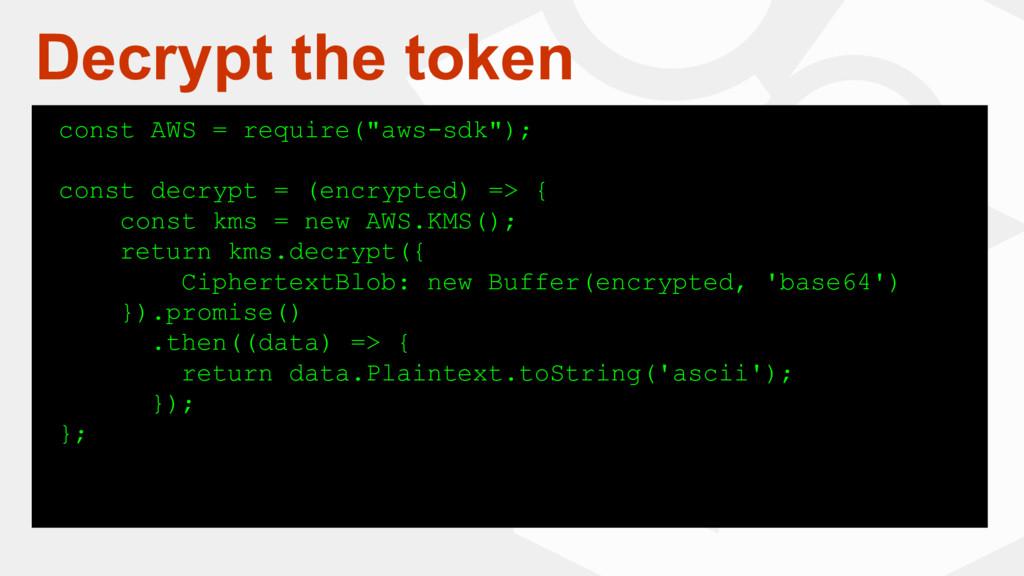"""Decrypt the token const AWS = require(""""aws-sdk""""..."""