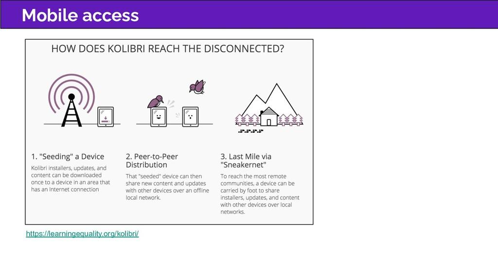 Mobile access https://learningequality.org/koli...