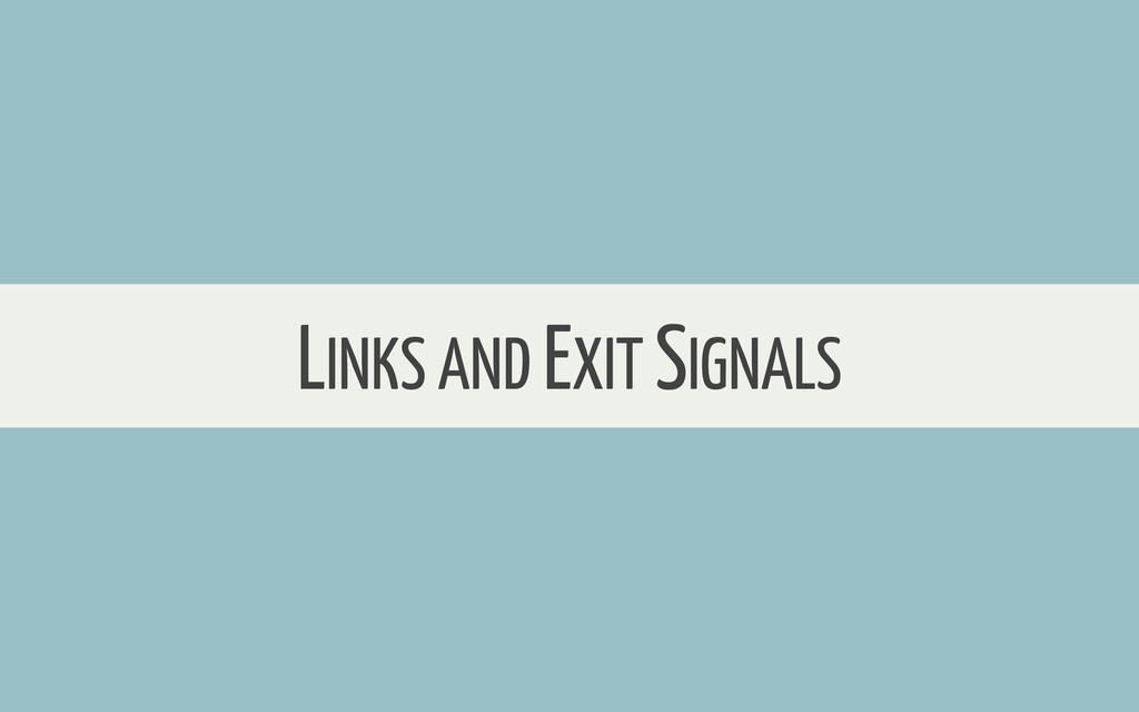 LINKS AND EXIT SIGNALS