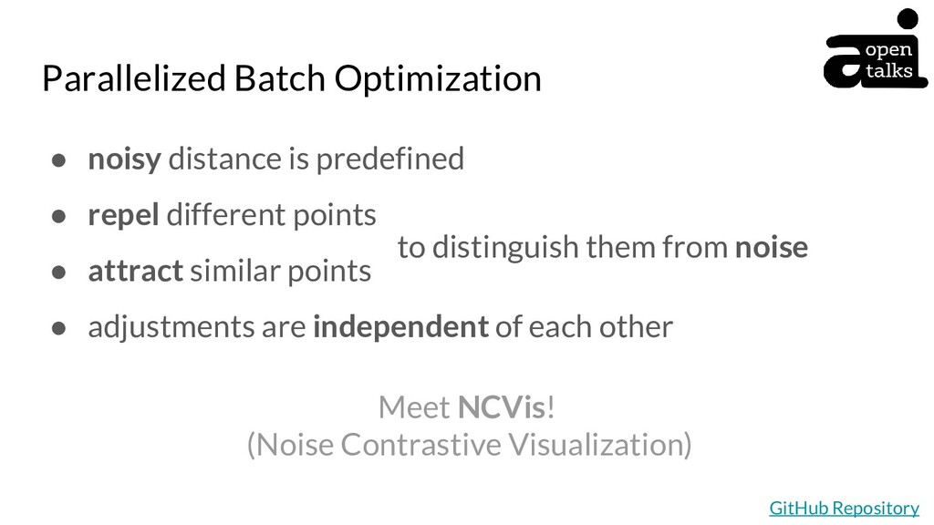 Parallelized Batch Optimization ● noisy distanc...