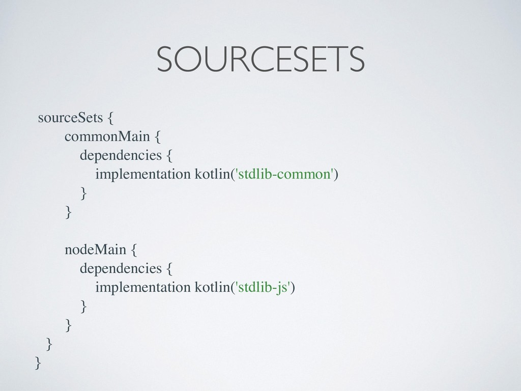 sourceSets { commonMain { dependencies { implem...
