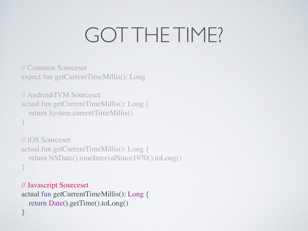 GOT THE TIME? // Common Sourceset expect fun ge...
