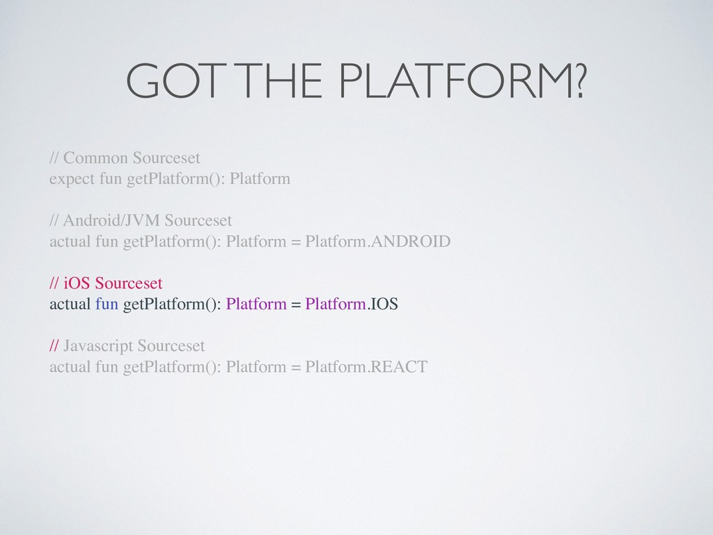 GOT THE PLATFORM? // Common Sourceset expect fu...